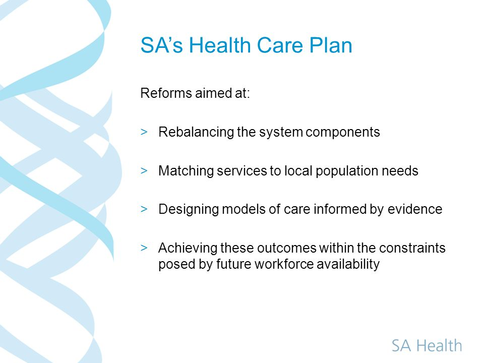 Statewide Service Plans >Some fundamentals >An iterative process >Layers of detail >First layer of recommendations Confirm system wide model of care To inform development of Master Plans Detail in relation to early priorities