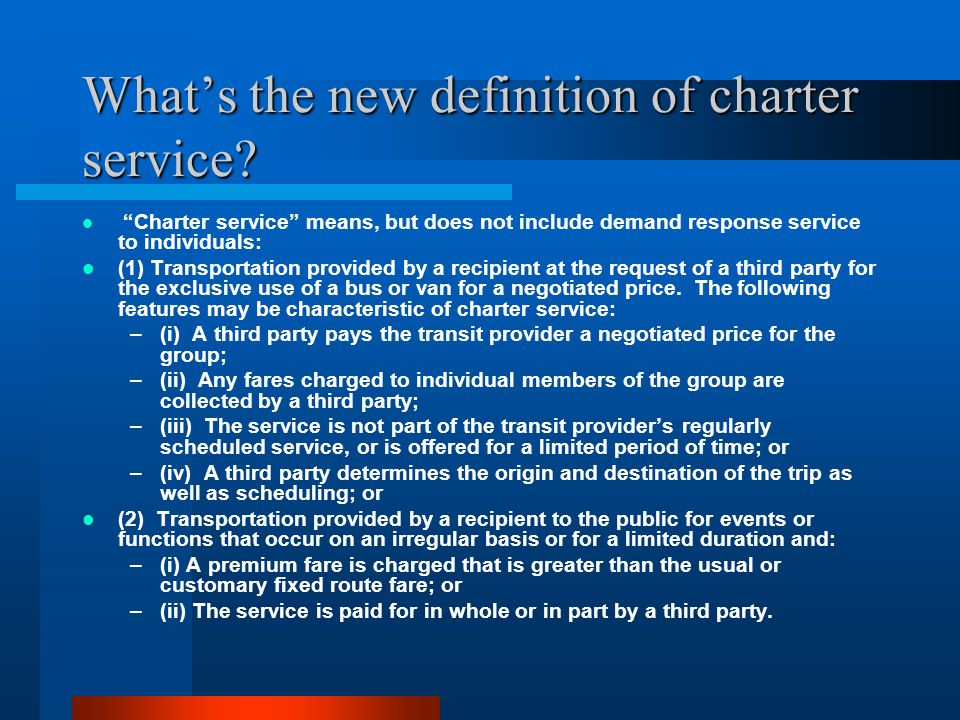 Whats the new definition of charter service.