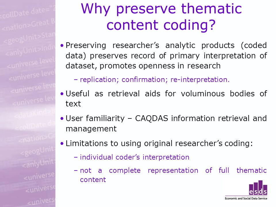 Why preserve thematic content coding.