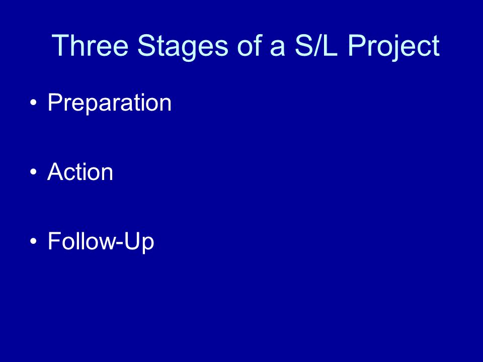Three Stages of a S/L Project Preparation Action Follow-Up