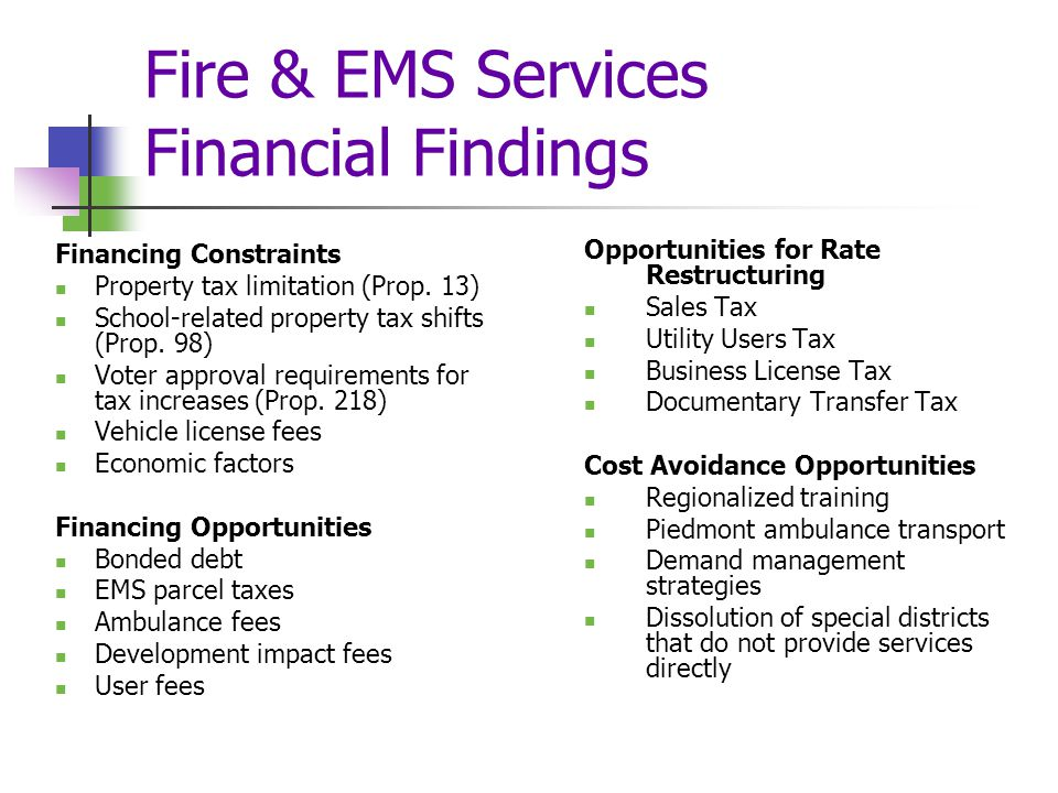 Fire & EMS Services Financial Findings Financing Constraints Property tax limitation (Prop.