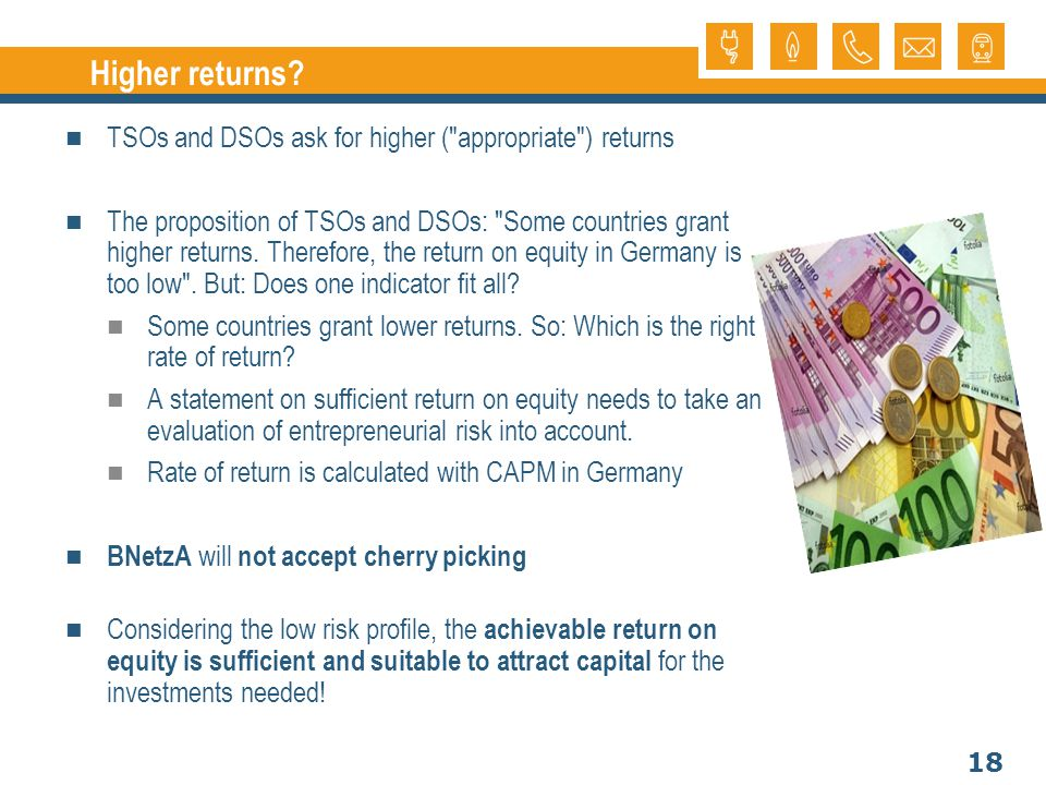 18 Higher returns? TSOs and DSOs ask for higher (