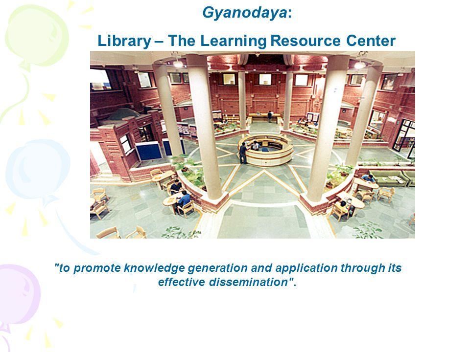 Gyanodaya: Library – The Learning Resource Center