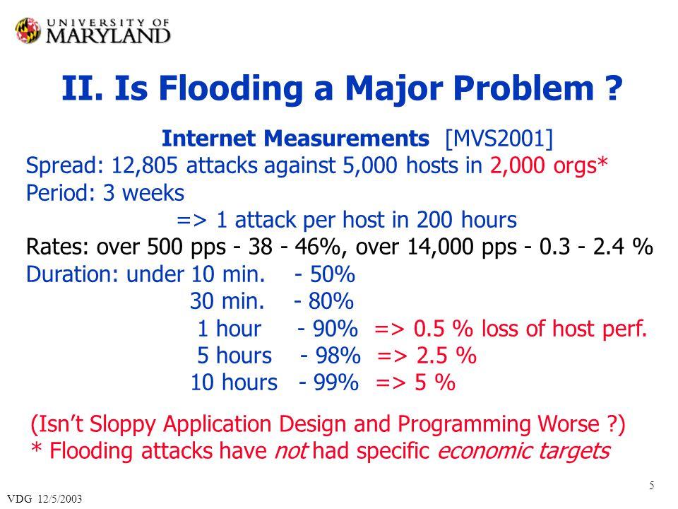VDG 12/5/2003 6 So, Is Flooding a Major Problem .