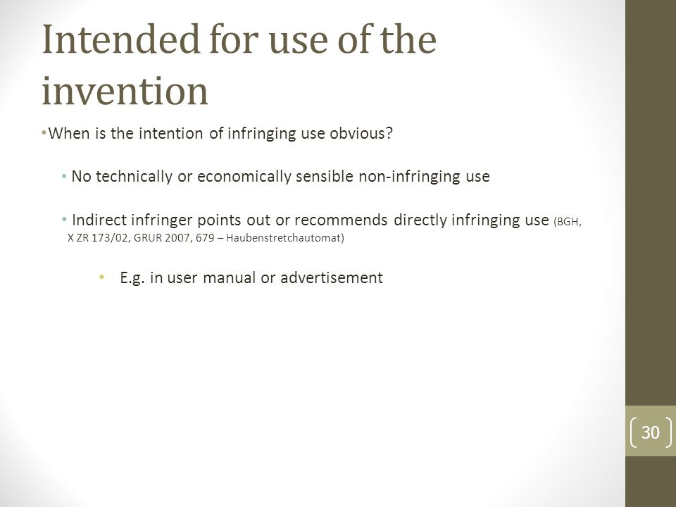 Intended for use of the invention When is the intention of infringing use obvious.