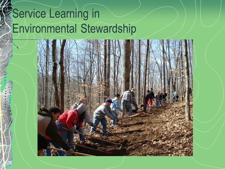 Service Learning in Environmental Stewardship