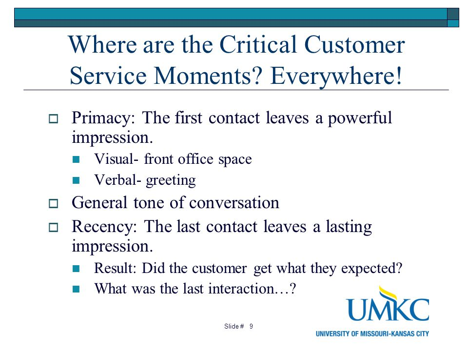 9 Where are the Critical Customer Service Moments.