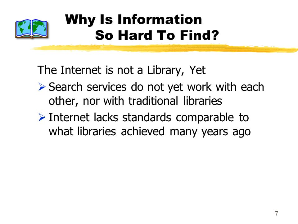 7 Why Is Information So Hard To Find.