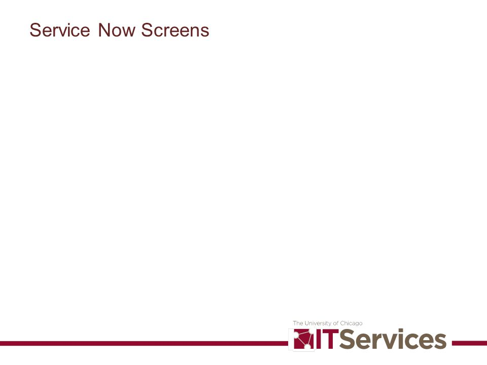 Service Now Screens