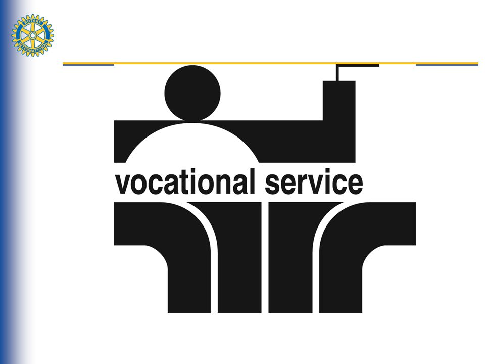 Vocational Service & RI Programs Several of RIs programs offer opportunities to exercise Vocational Service, including: Rotary VolunteersRotary Volunteers: put your vocational talents to work on a service project Rotary FellowshipsRotary Fellowships: start or join a vocational fellowship group RYLARYLA: teach young people leadership skills Rotary Friendship ExchangeRotary Friendship Exchange: conduct vocational exchanges with Rotarians in other parts of the world