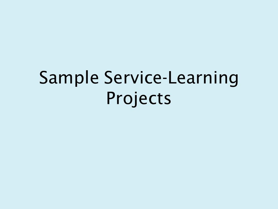 Sample Service-Learning Projects
