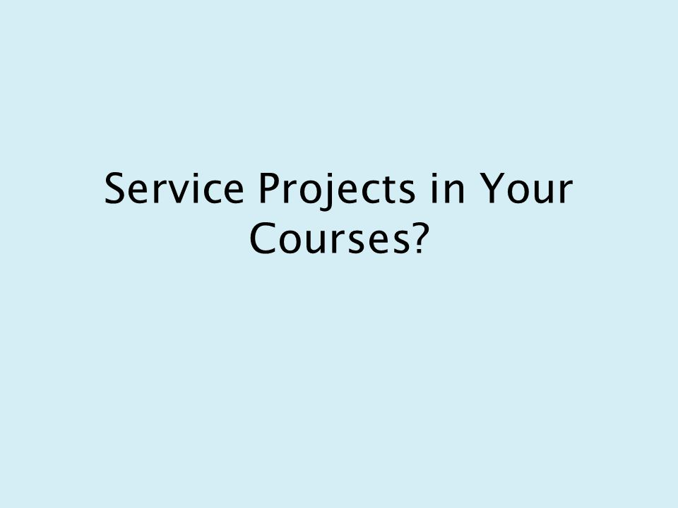 Service Projects in Your Courses