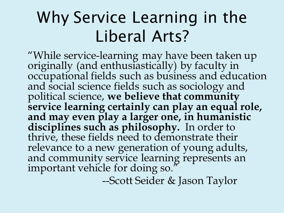 Why Service Learning in the Liberal Arts.