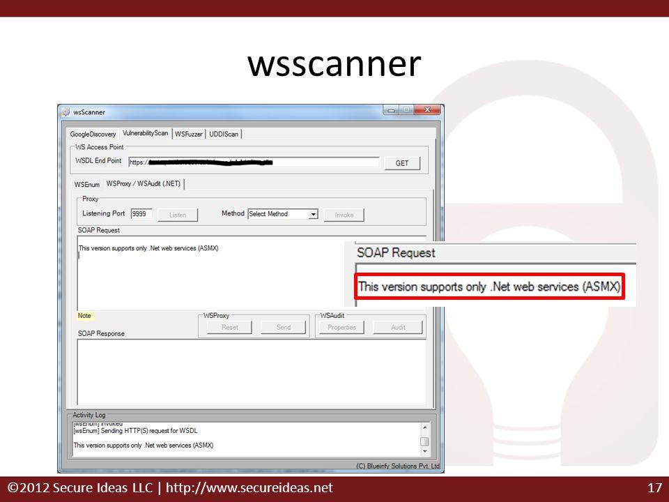 wsscanner ©2012 Secure Ideas LLC | http://www.secureideas.net17
