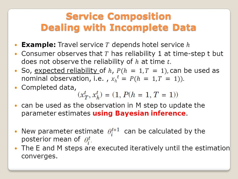 Service Composition Dealing with Incomplete Data
