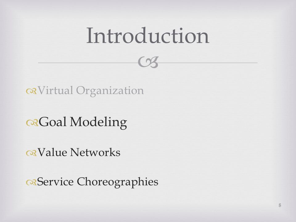 Extracting Service Choreography from Value Network Model 19 (Kamali et al 2012)