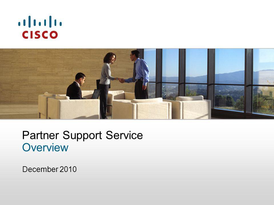 December 2010 Partner Support Service Overview
