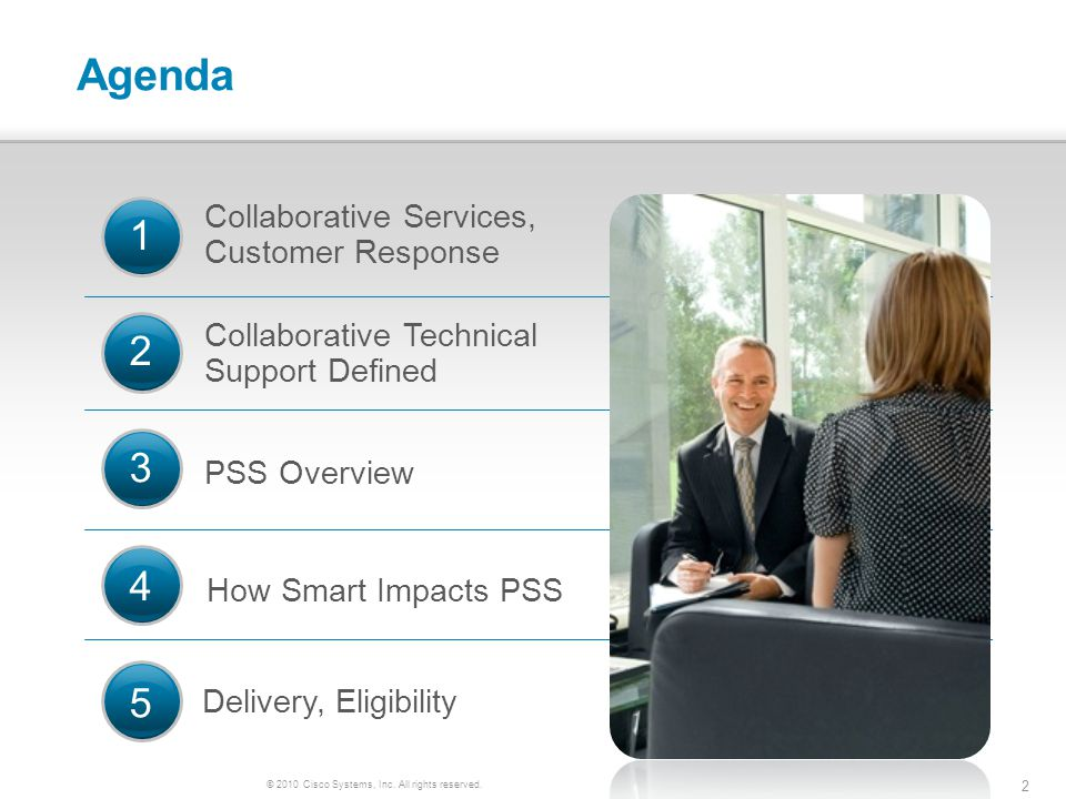 © 2010 Cisco Systems, Inc. All rights reserved. 2 Agenda Collaborative Services, Customer Response Collaborative Technical Support Defined PSS Overvie