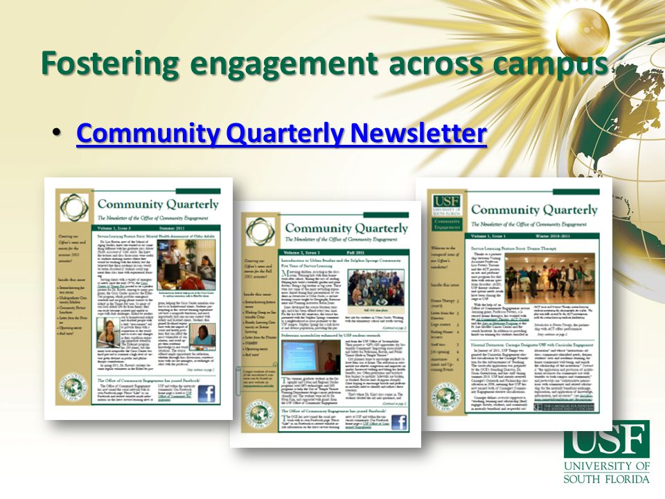 Fostering engagement across campus Community Quarterly Newsletter Community Quarterly Newsletter Community Quarterly Newsletter Community Quarterly Ne