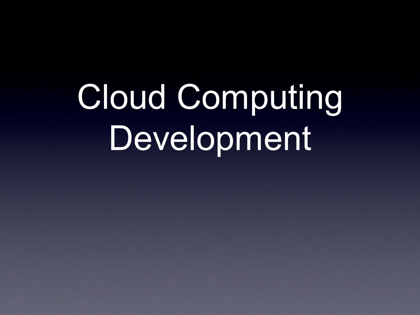 Cloud Computing Development