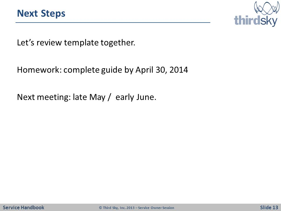 Next Steps Lets review template together.