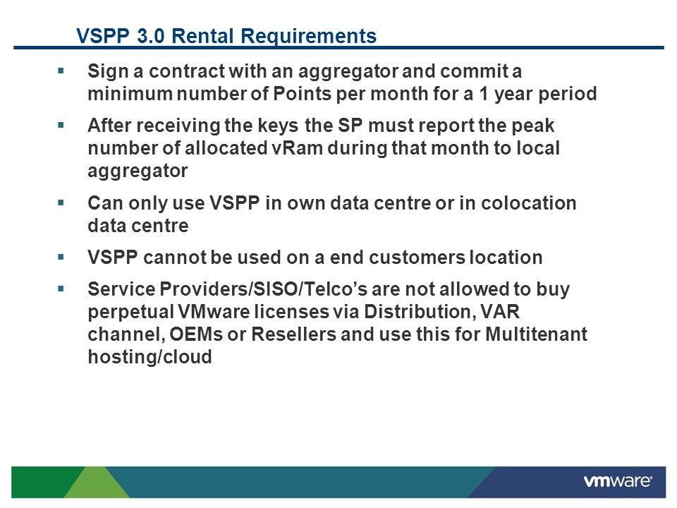 VSPP 3.0 Rental Requirements Sign a contract with an aggregator and commit a minimum number of Points per month for a 1 year period After receiving th