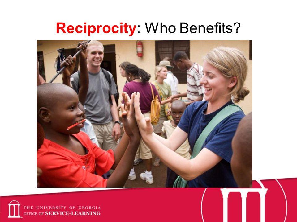 Reciprocity: Who Benefits?