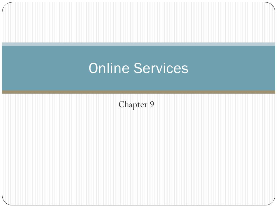 Chapter 9 Online Services