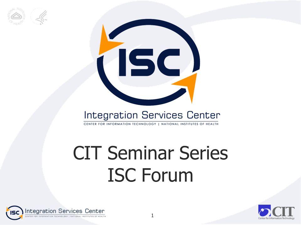 CIT Seminar Series ISC Forum 1