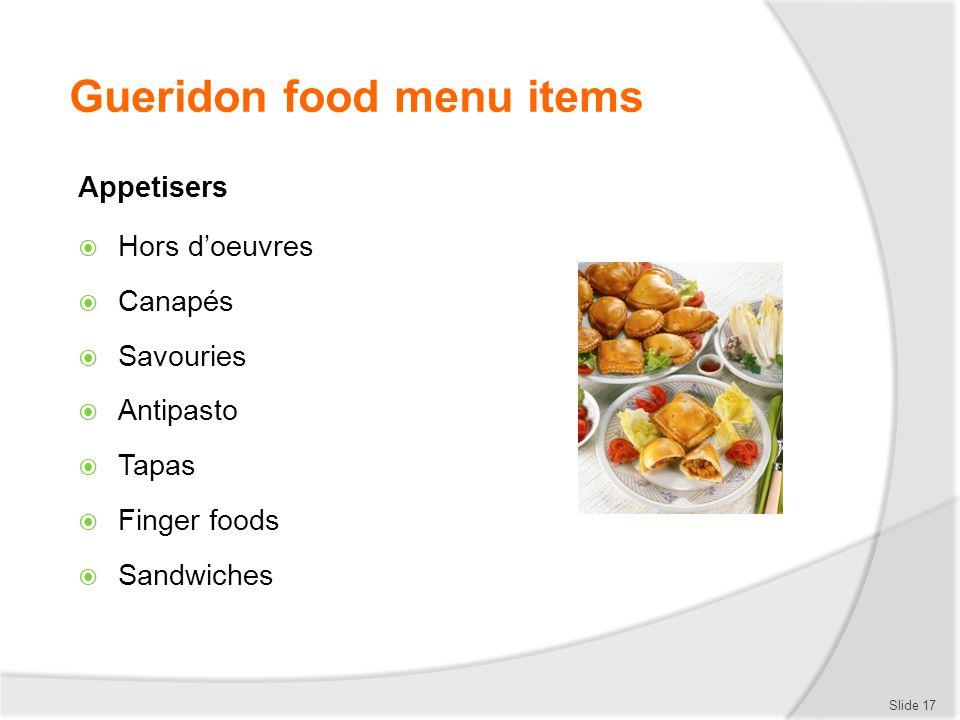 Gueridon food menu items Appetisers Hors doeuvres Canapés Savouries Antipasto Tapas Finger foods Sandwiches Slide 17