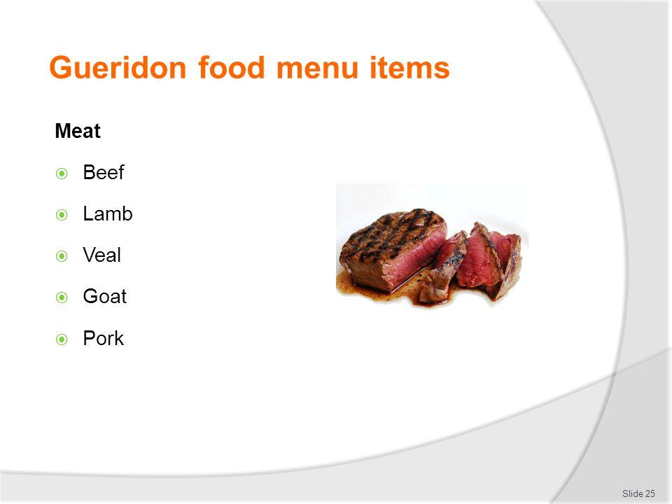 Gueridon food menu items Meat Beef Lamb Veal Goat Pork Slide 25