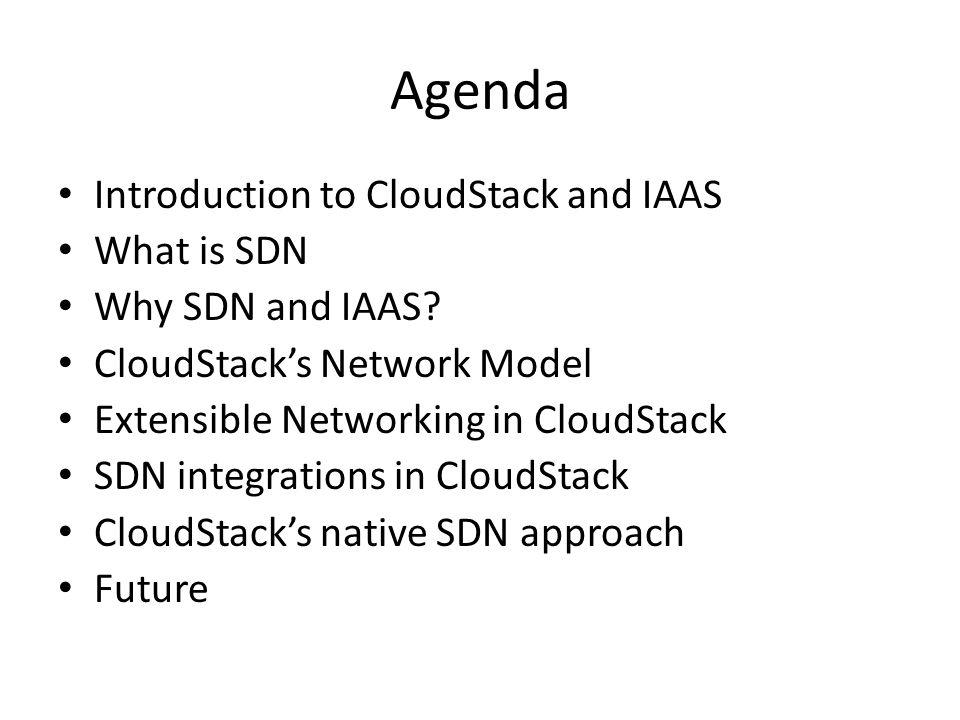 CloudStack and SDN Orchestration core Plugin Framew ork Hypervis or Plugins Network Plugins Allocator Plugins Storage Plugins API Storage Resource Storage Resource Physical Resources Storage Resource Storage Resource Network Resource Network Resource SDN controller Hypervisor Resource Hypervisor Resource Hypervisor Resource Hypervisor Resource Allocator Plugins AllocatorPlugins 1 2 3 4 5 6 7 8 9 Network plugin is the glue that understands the SDN controllers API