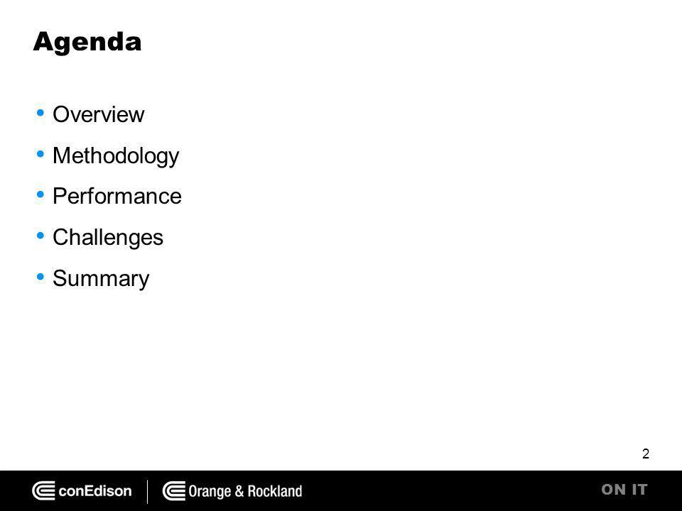 ON IT Agenda Overview Methodology Performance Challenges Summary 2