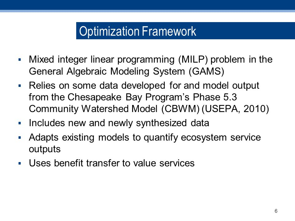 Optimization Objectives - Least-Cost Solution C ij = Cost per acre of NPS practice i in location j, A ij = Acres of implementation of BMP i within land-river segment j; V kl = Cost of PS project k at plant l; U kl = 1 if project k at plant l is adopted, 0 otherwise Subject to: 1.Reductions for all pollutants (TN, TP, sediment) Targets 2.A ij available acres for NPS practice i 3.No more than 1 option k is used, per plant l 7