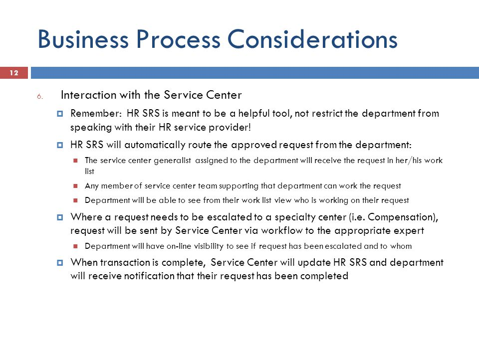 Business Process Considerations 6.