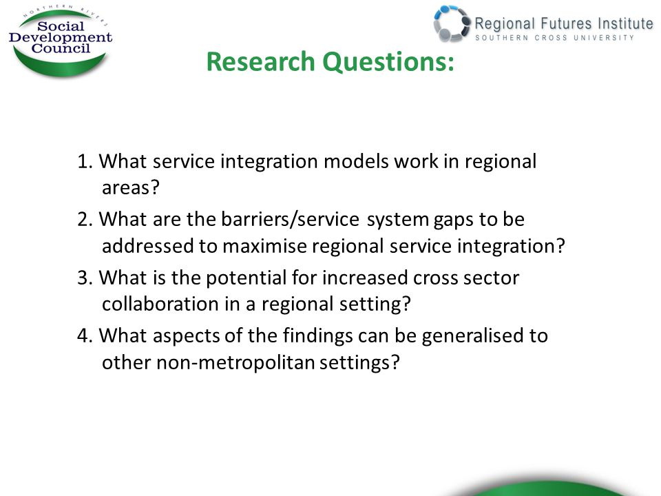 What barriers and service system gaps need to be addressed to maximise service integration in a regional setting.