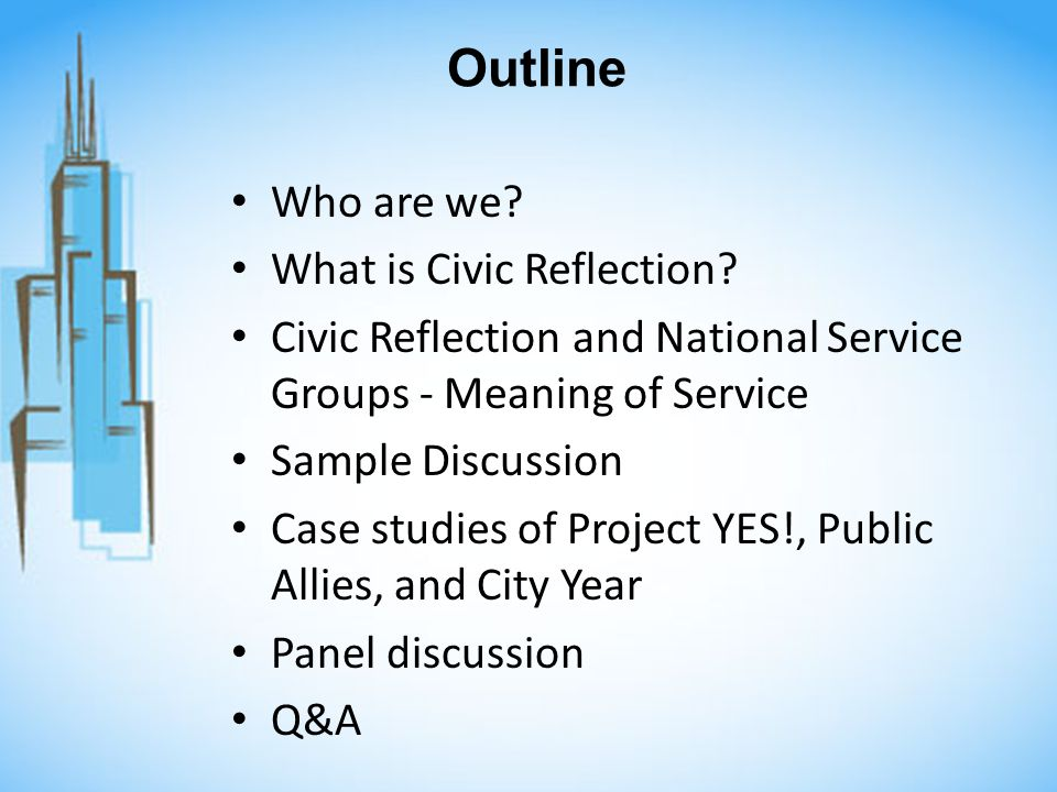 Outline Who are we. What is Civic Reflection.