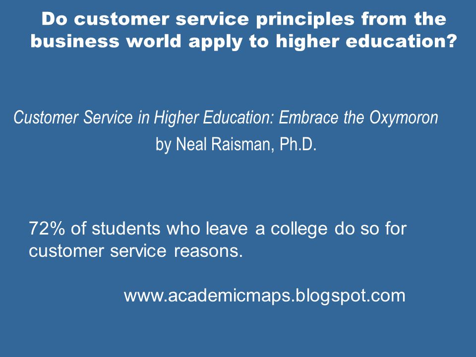 Do customer service principles from the business world apply to higher education.