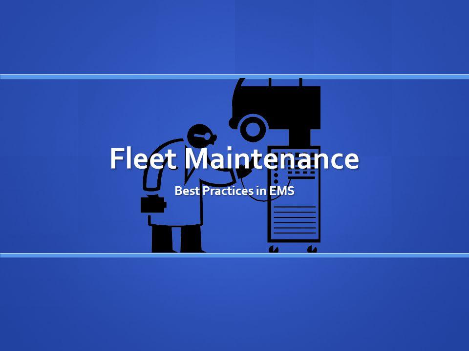 Fleet Maintenance Best Practices in EMS