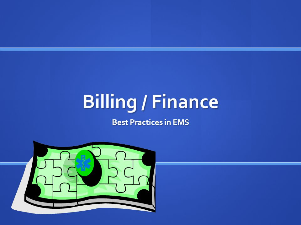 Billing / Finance Best Practices in EMS