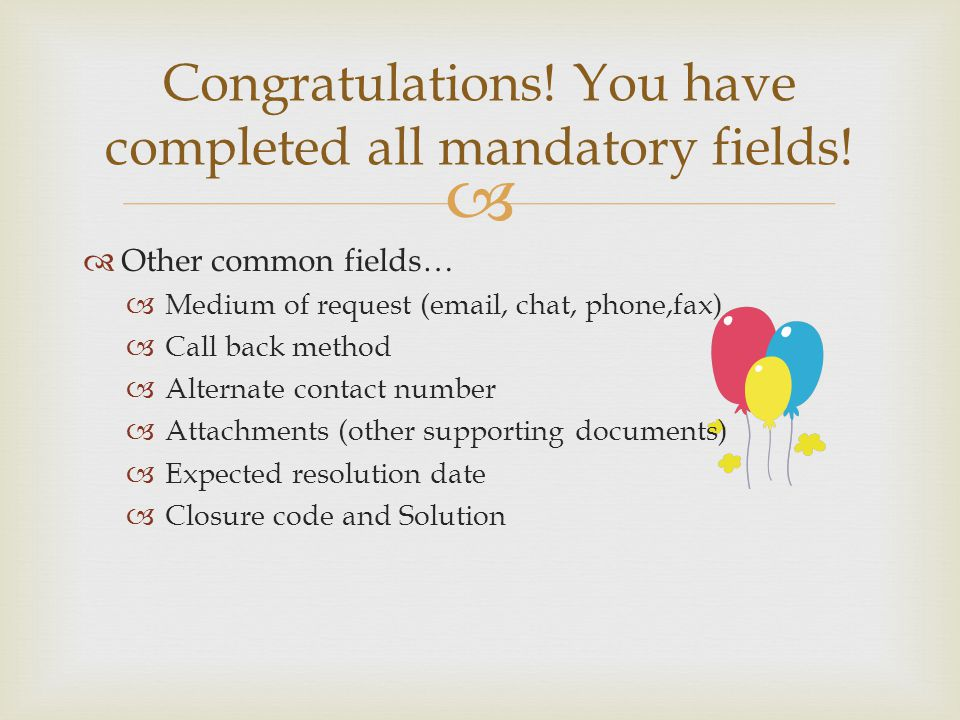 Congratulations. You have completed all mandatory fields.
