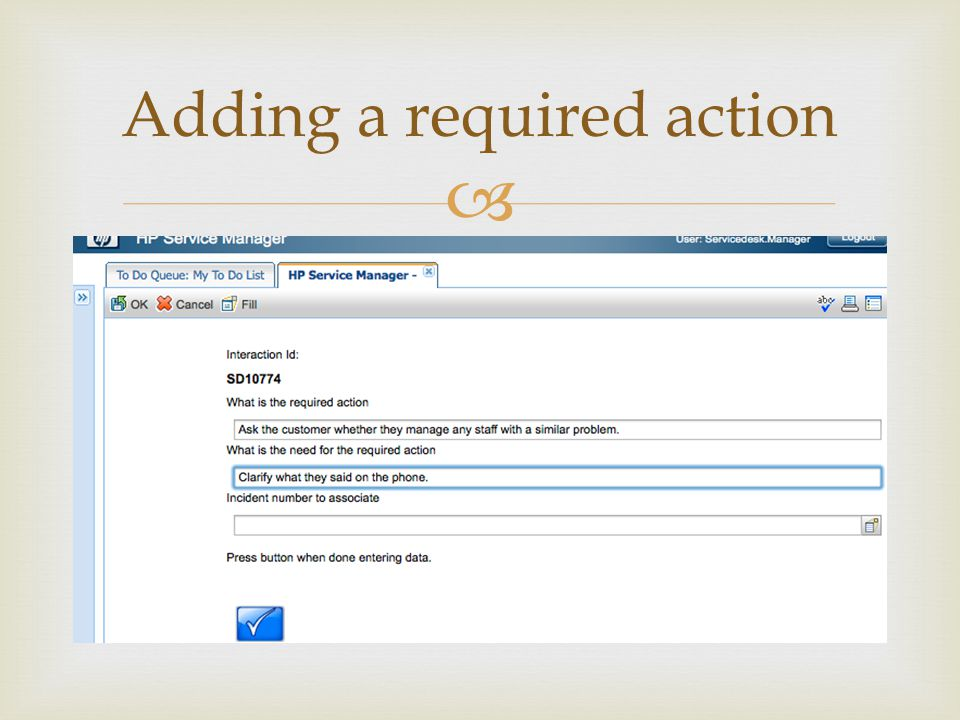 Adding a required action