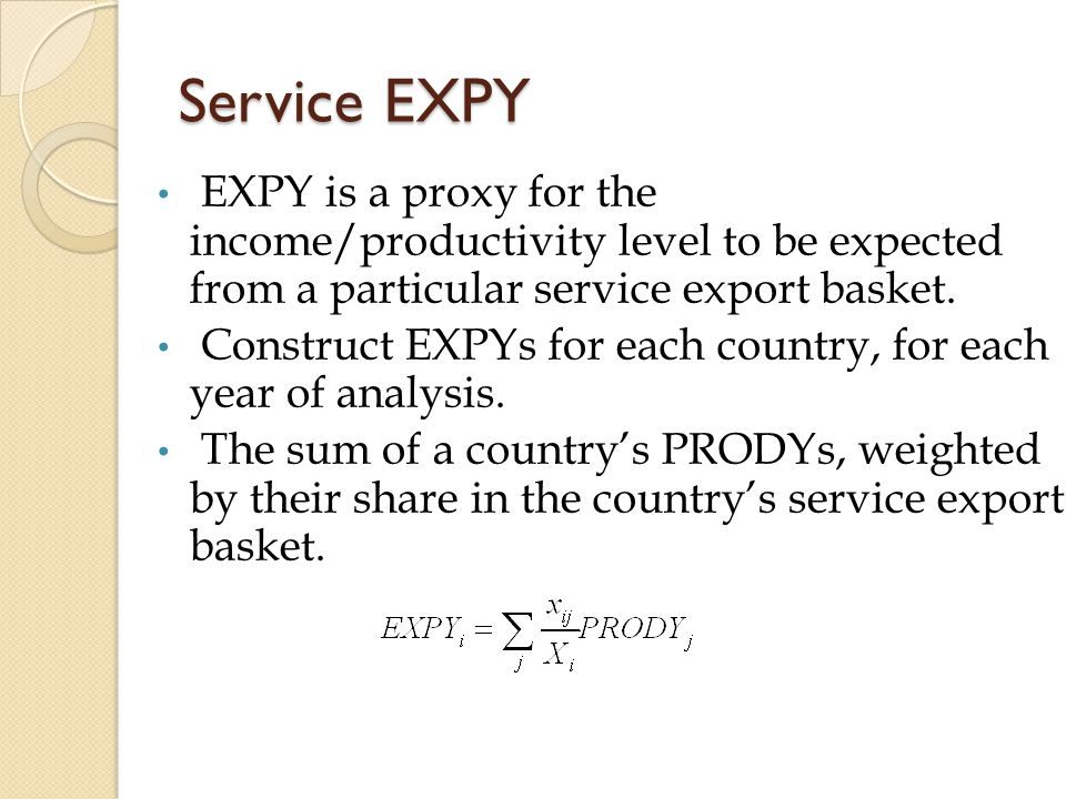 Service EXPY EXPY is a proxy for the income/productivity level to be expected from a particular service export basket.
