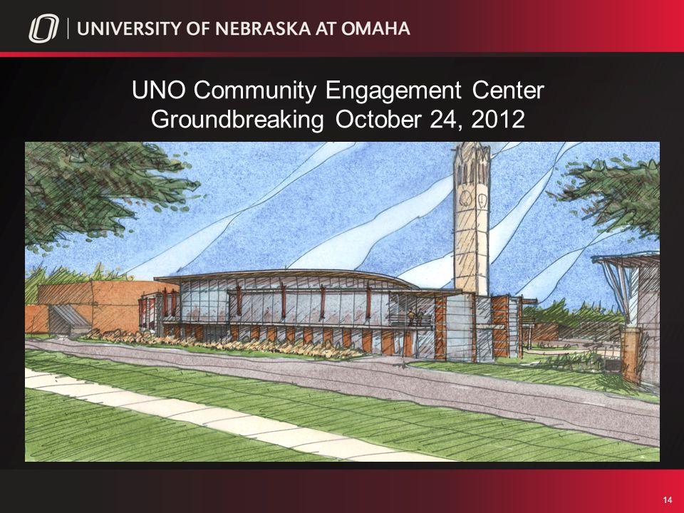 14 UNO Community Engagement Center Groundbreaking October 24, 2012