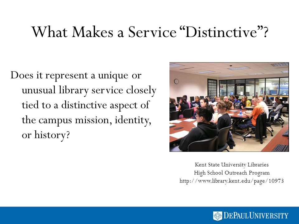 What Makes a Service Distinctive? Does it represent a unique or unusual library service closely tied to a distinctive aspect of the campus mission, id