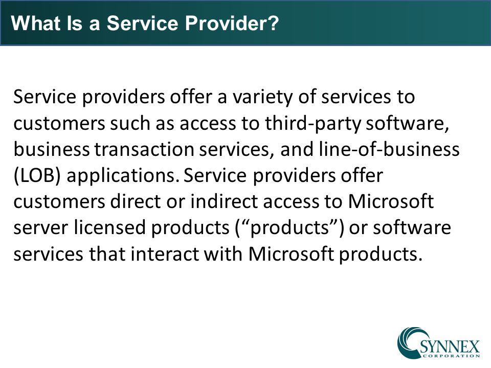 What Is a Service Provider? Service providers offer a variety of services to customers such as access to third-party software, business transaction se