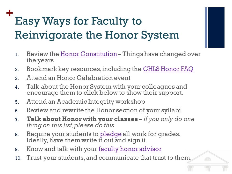 + Easy Ways for Faculty to Reinvigorate the Honor System 1.