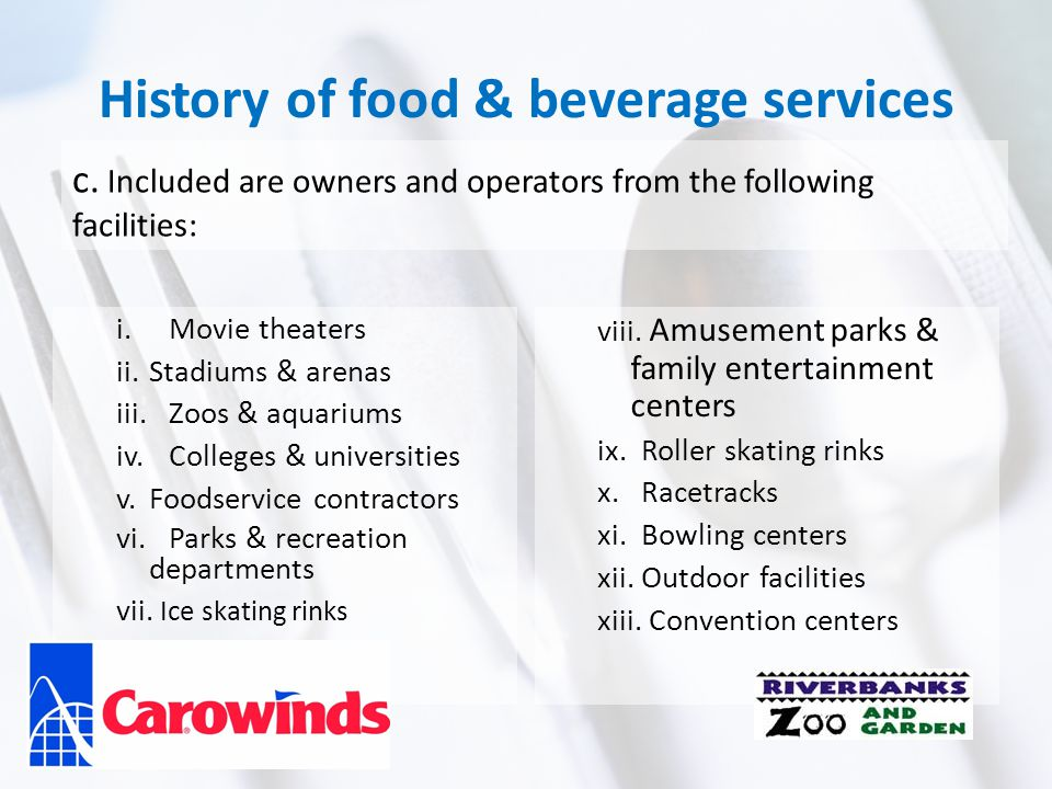 History of food & beverage services c.