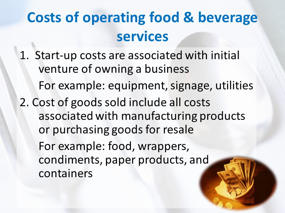 Costs of operating food & beverage services 1.