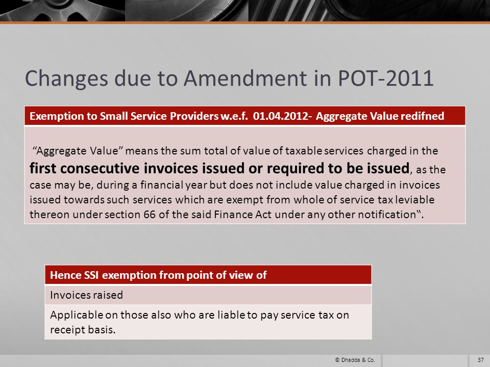 Changes due to Amendment in POT-2011 Exemption to Small Service Providers w.e.f.